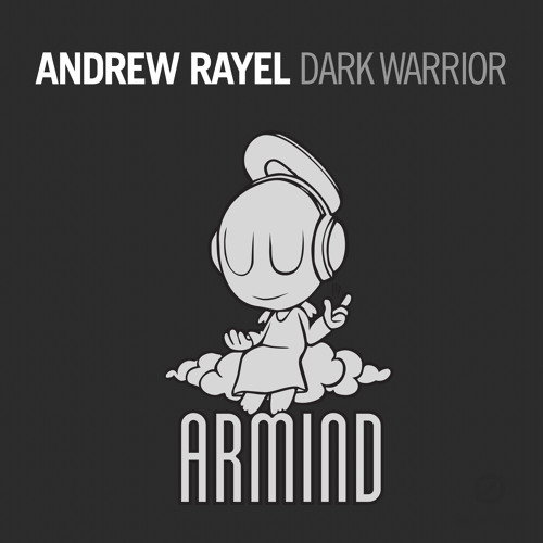 Andrew Rayel - Dark Warrior [OUT NOW!]