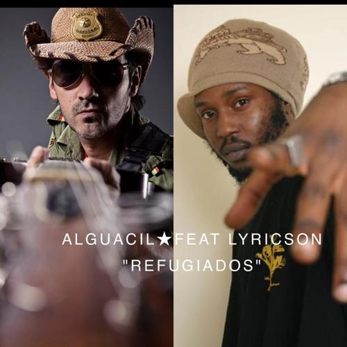 Alguacil feat. Lyricson - Refugiados
