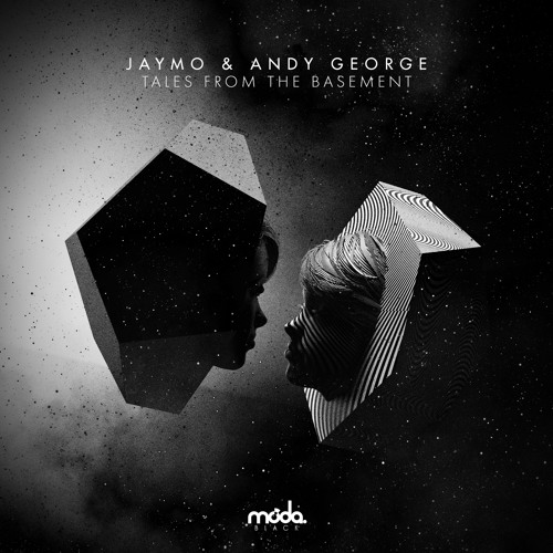 Jaymo & Andy George - Tales From The Basement