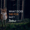 Ylvis - The Fox (Tobu Bootleg)
