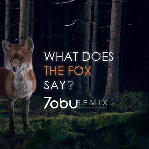 Ylvis - The Fox (Tobu Bootleg)