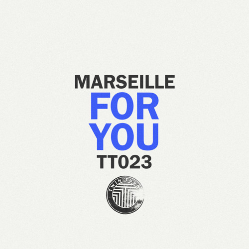 Marseille - For You
