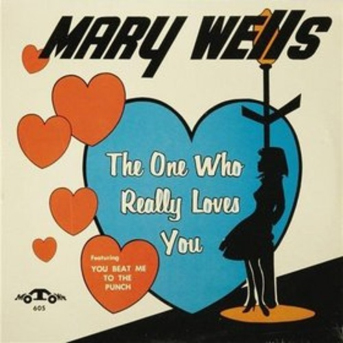 Mary Wells The One Who Really Loves You