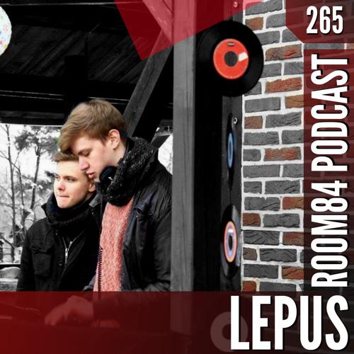 R84 PODCAST265:  LEPUS