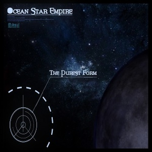 Ocean Star Empire - The Purest Form - 10 - Eyes In The Dark (Pure Chords 2014)