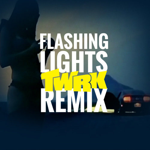Kanye West - Flashing Lights (TWRK Remix)