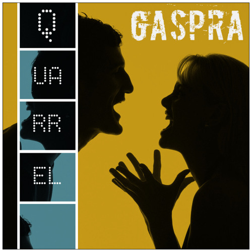 Gaspra - Quarrel