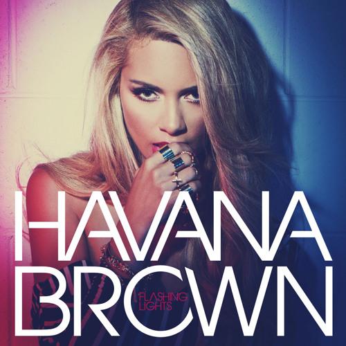 Havana Brown Overdose Mix