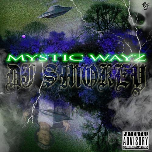 DJ Smokey - Mystic Wayz (Full Tape)
