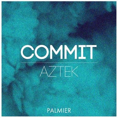 Commit {Palmier Records}