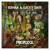 R3hab & Lucky Date - Rip It Up (Nicky Romero Edit) Out Now!!