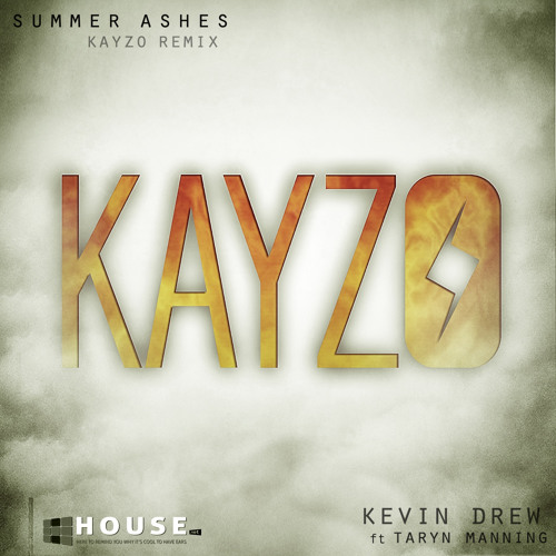 Summer Ashes by Kevin Drew ft. Taryn Manning (Kayzo Remix) - House.NET Exclusive