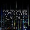 AN21 & Max Vangeli ft Julie McKnight - Bombs Over Capitals (Mitchie DJ Remix)