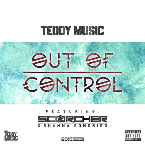 Teddy Music - Out Of Control (Phaze 100 Remix)