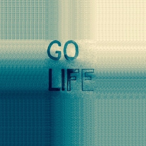Go Life - I'm Not Really Here