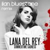 Lana Del Rey - Summertime Sadness (ilan Bluestone Unofficial Remix)