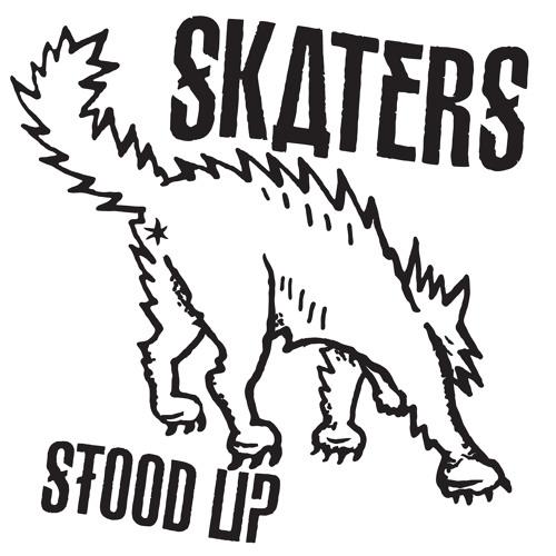 SKATERS - Stood Up