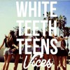 Lorde - White Teeth Teens (Vices Remix)