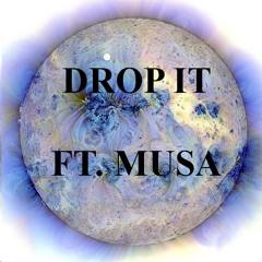 Drop It ft. mUsa (Free Download)