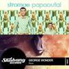 Stromae vs George Wonder - Papaoutai Rave (VestroviA ShakeUp!)