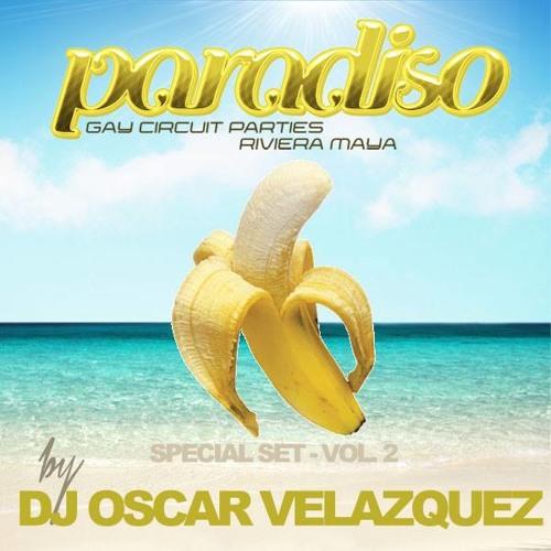OSCAR VELAZQUEZ ***PARADISO*** Special Set Vol.2 (MAIN MIX)