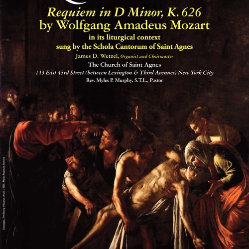 Mozart's Requiem - Introit And Kyrie - Schola Cantorum of St