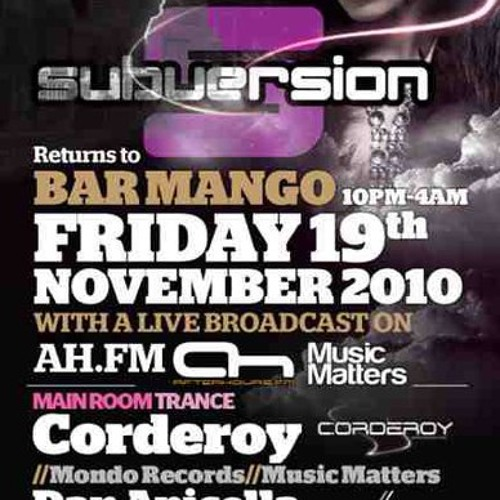 Live from Music Matters at Subversion Club Mango 19-11-2010 (Afterhours.fm)