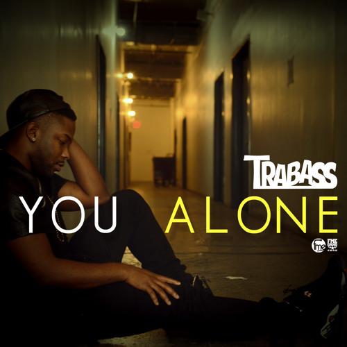 Trabass - You Alone