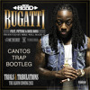 Ace Hood - Bugatti (Canto Trap Bootleg)[Free Download]