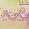 La Camicia - Valentina Destino