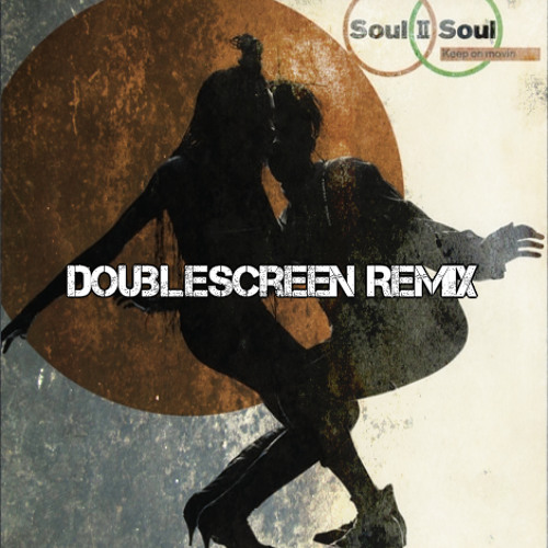 Soul II Soul - Back to life (Acapella) {DoubleScreen Bootleg REMIX}[FREE DOWNLOAD]