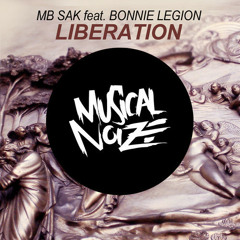 MB Sak feat. Bonnie Legion - Liberation (Illusive Remix)