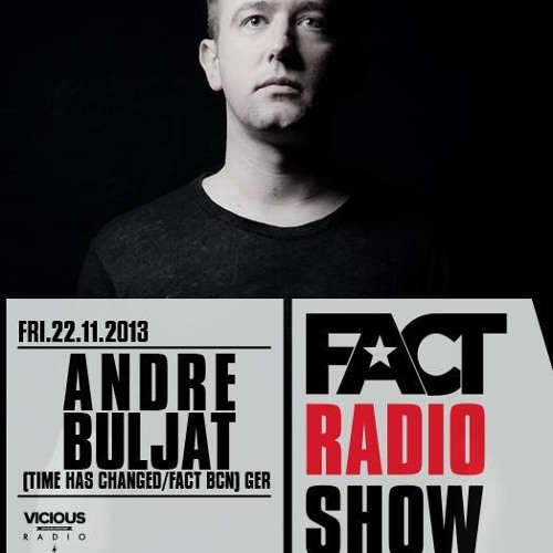 2013.11.22 - FACT Radio Show By ANDRE BULJAT