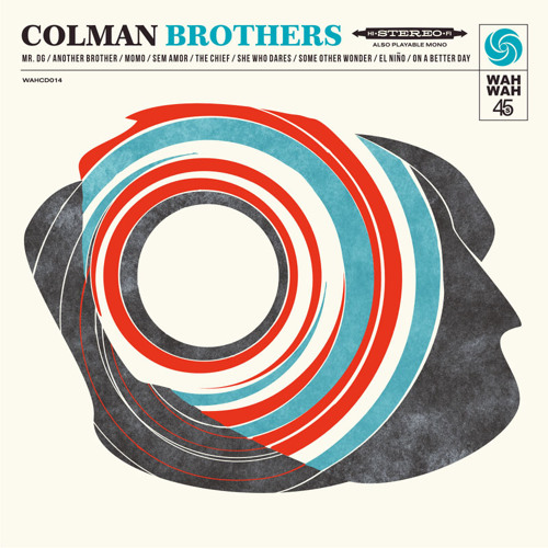 Tribute to Colman Brothers - On a Better Day