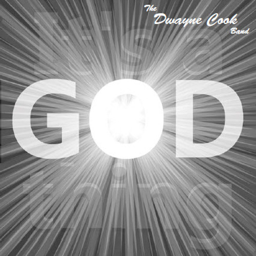 """Dwayne Cook - From the CD """"It's A God Thing"""""""