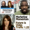 MM 1.22 * The Future is Video Traffic * Marketing Momentum * Social Web Cafe TV