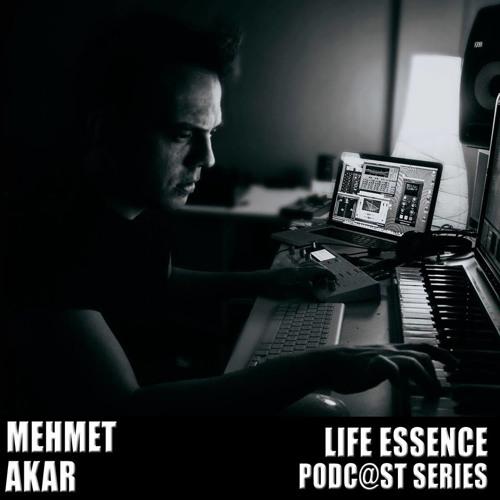 Life Essence Podcast #09 Pt.2-Mehmet Akar