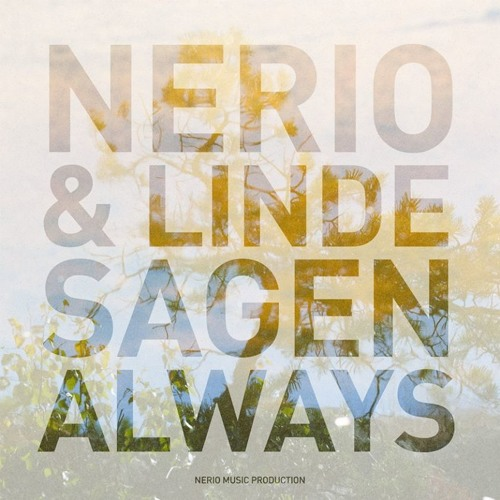 Always - Nerio & Linde Sagen - Bandwagon Version Featuring Cecile Nesstrand - Mathias Hansen