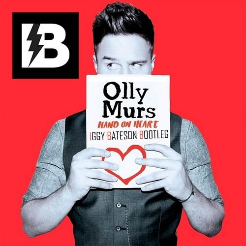 Olly Murs - Hand On Heart (Iggy Bateson Bootleg)