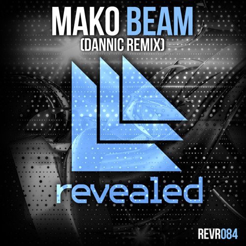 Beam (Dannic Mix) [Available Now]