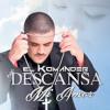 Descansa mi amor - El Komander