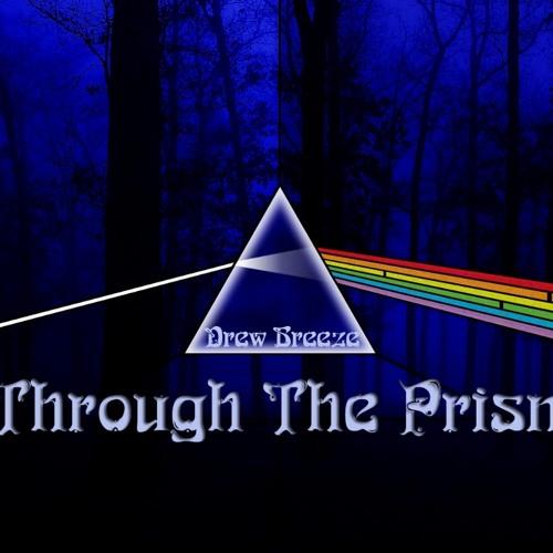 Drew Breeze - Through The Prism (Electro House, Free DL)