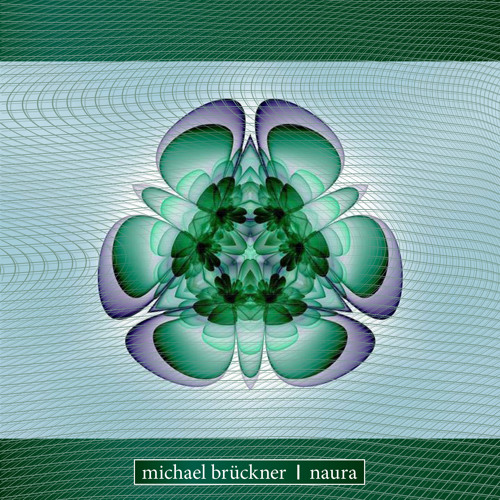 KWDIGI003 Michael Brückner - Naura - Promo Mix (Klangwirkstoff Records KWDIGI003)