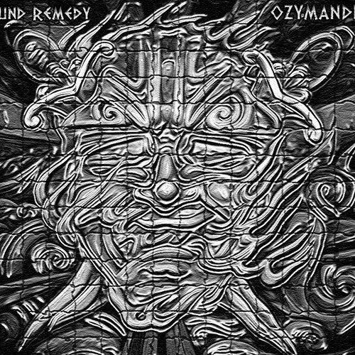 Sound Remedy - OZYMANDIAS