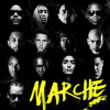 Marche ft (Akhenaton, Disiz la Peste, Dry, Kool Shen, Lino, Nekfeu, Nessbeal, Sadek...