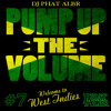 PUMP UP THE VOLUME N°7 Welcome to West Indies DANCEHALL