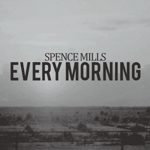 Every Morning (Demo)