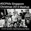 [#SCPhils Singapore Christmas 2013 Mashup] Sa Araw ng Pasko, Magniningning ang Pilipino