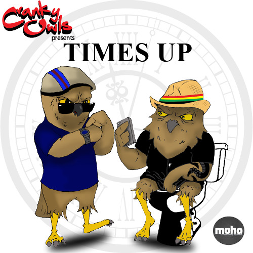 """CRANKY OWLS """"TIMES UP"""" (Snippet preview)"""