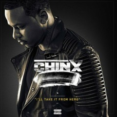 Chinx - No Way Out (Dirty) (Prod. Duke Dinero x The Superiors)